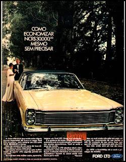 Propaganda Ford LTD - 1970, Ford-Willys anos 70, década de 70, Ford, Oswaldo Hernandez, década de 70, carros anos 70,