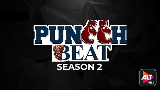 Punch Beat Season 2 Altbalaji