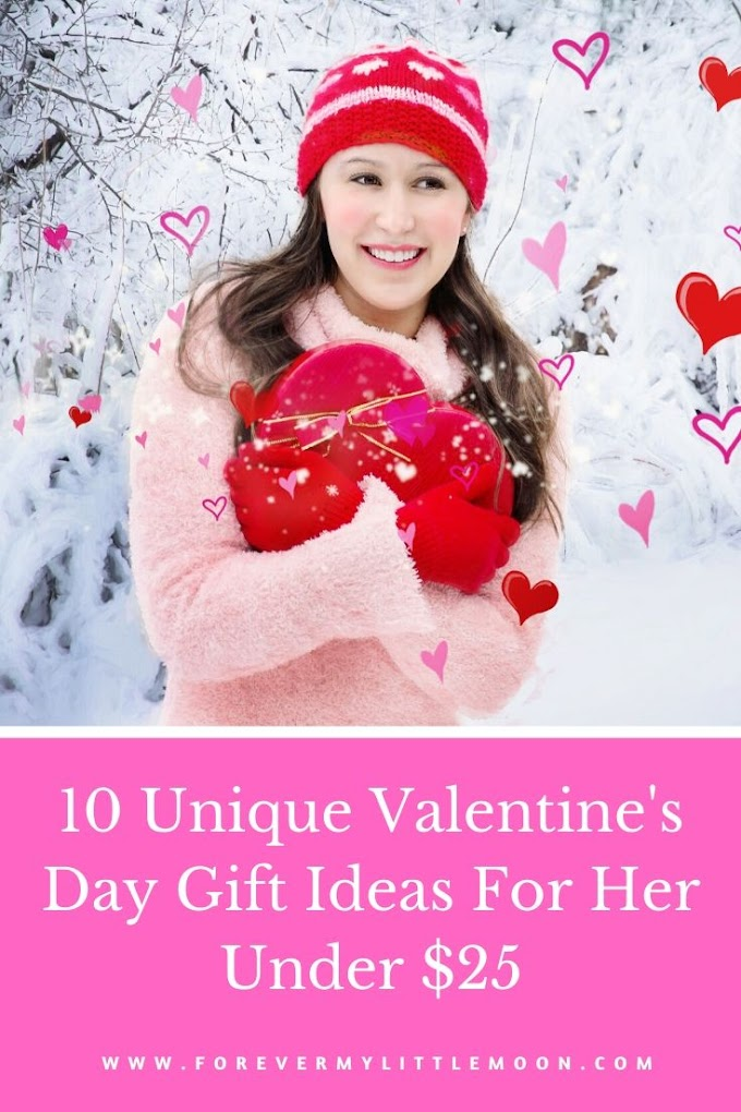 10 Unique Valentine's Day Gift Ideas For Her Under $25