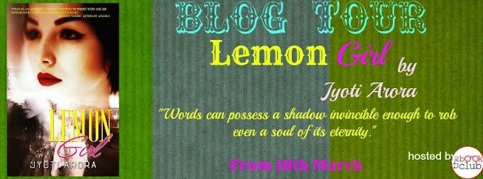 Blog Tour: Lemon Girl  by  Jyoti Arora