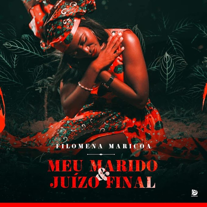Filomena Maricoa - Meu Marido ( 2020 ) [DOWNLOAD]
