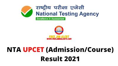Sarkari Result: NTA UPCET (Admission/Course) Result 2021