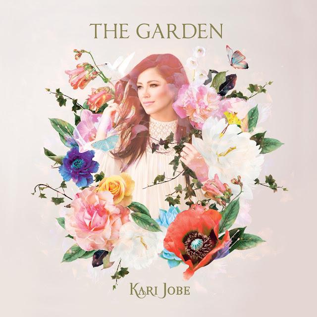 Kari Jobe The Garden