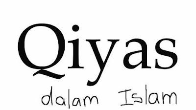 Penjelasan Singkat Tentang Qiyas