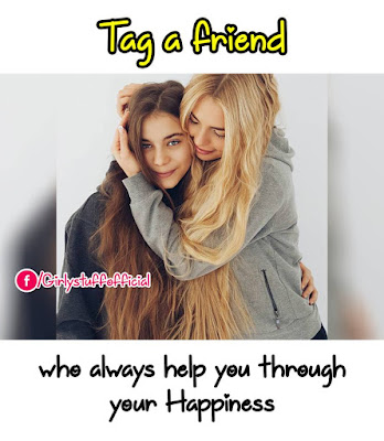 Tag a friend who always help you through your Happines