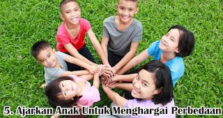 Ajarkan Anak Untuk Menghargai Perbedaan merupakan salah satu cara menanamkan jiwa nasionalisme pada anak sejak dini