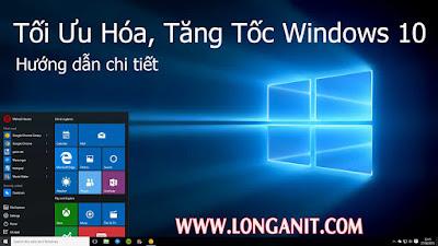 [TIP] Tăng tốc Windows 10 toàn tập