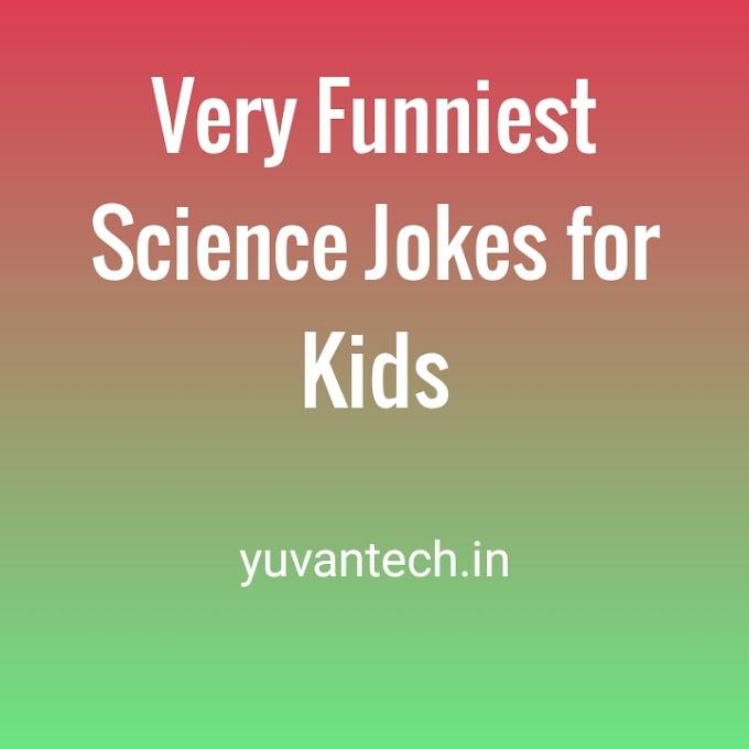 Very Funniest Science Jokes for Kids