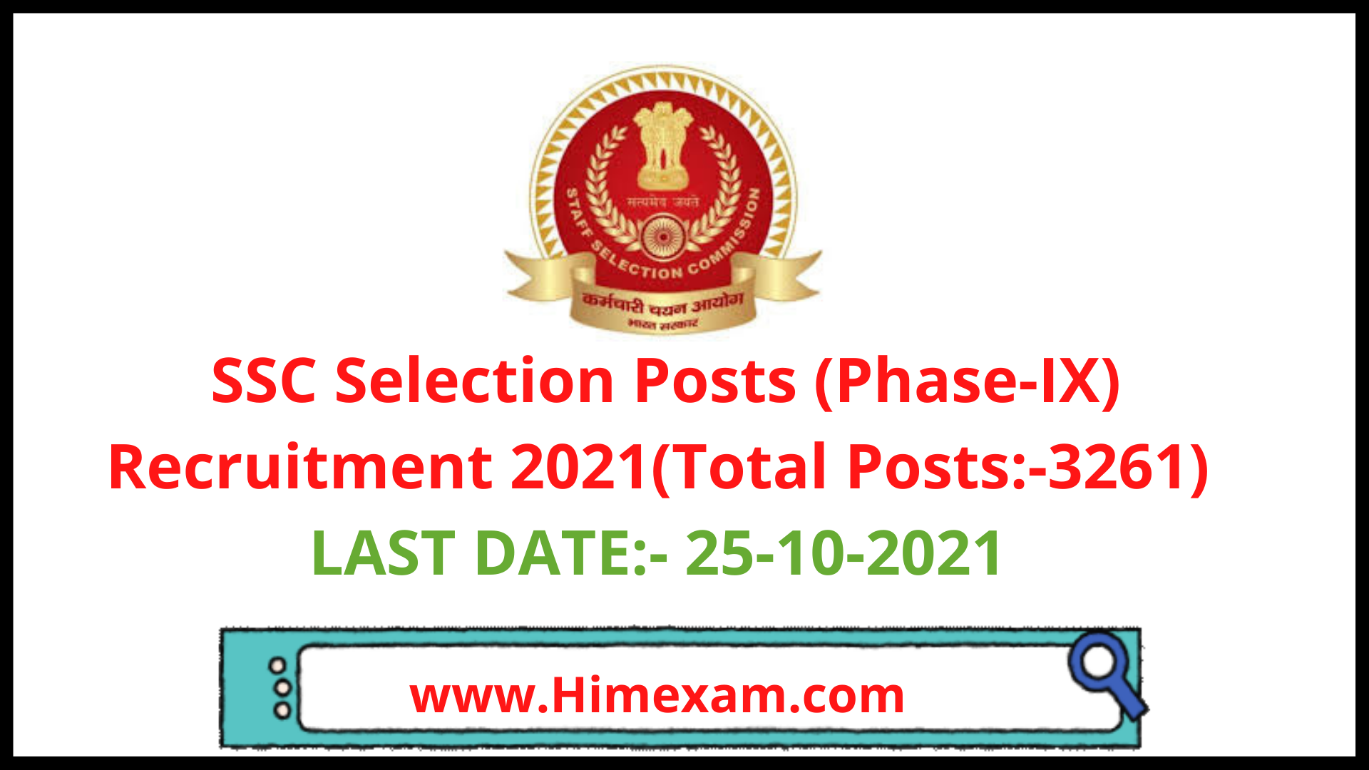 SSC Selection Posts (Phase-IX) Recruitment 2021(Total Posts:-3261)