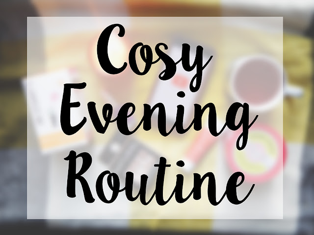 "White box over blurred background with black text reading ""Cosy Evening routine"""