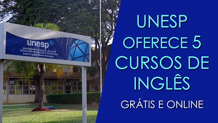 UNESP oferece 5 cursos de inglês totalmente GRÁTIS e online