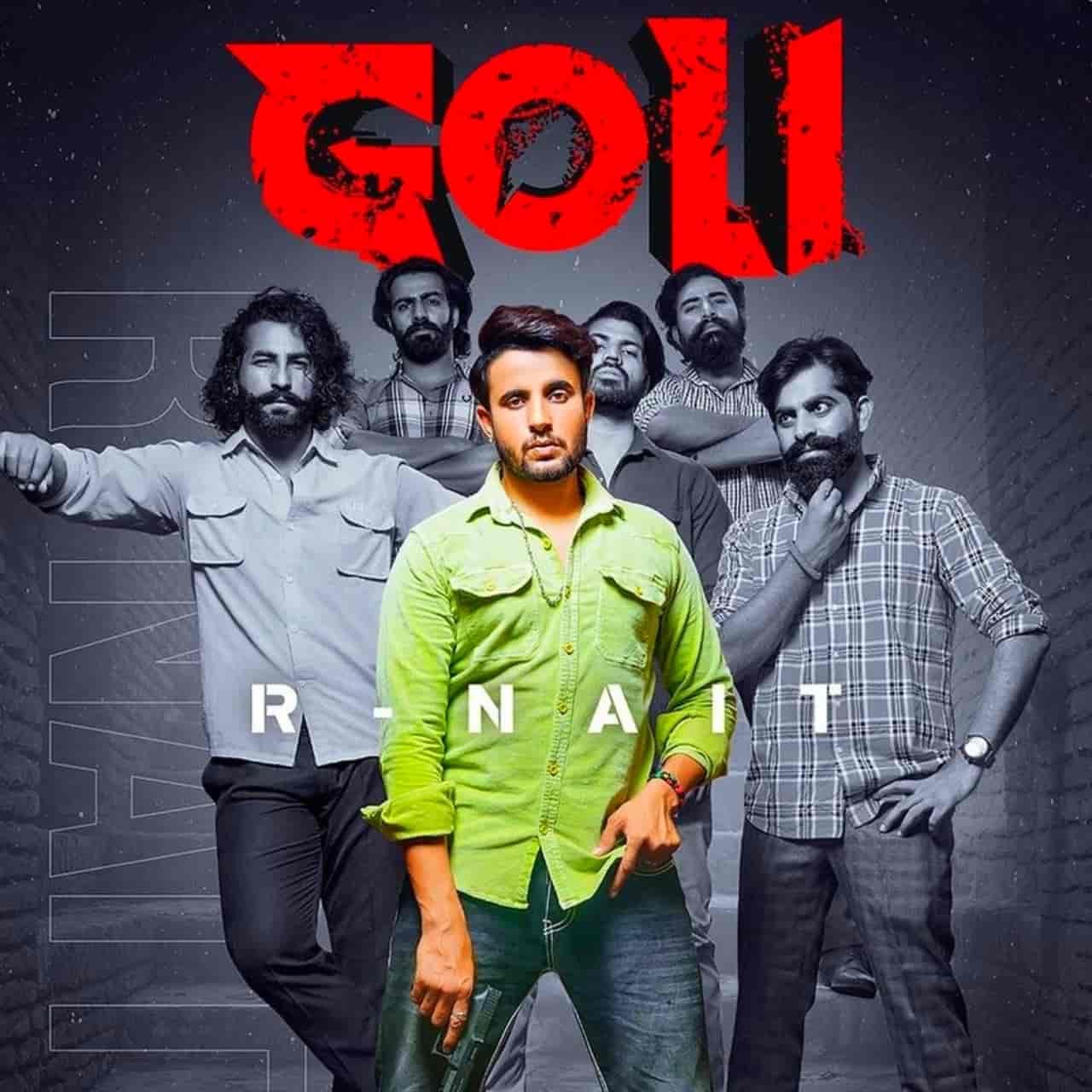 Goli Punjabi Song Image Features R Nait
