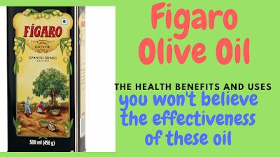 Figaro-olive-oil-health-benefits