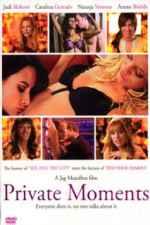 Private Moments (2005)