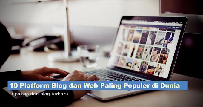 10 Platform Blog dan Web Paling Populer di Dunia