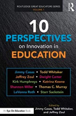 10 Perspectives on Innovation in Education