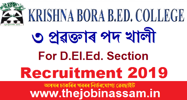 Krishna Bora B.Ed. College, Lanka Recruitment 2019: Lecturer [03 posts]