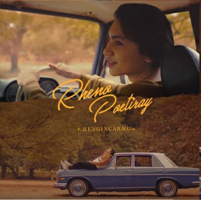Lirik Lagu Mengincarmu - Rheno Poetiray