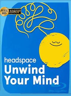 Headspace: Relaja tu mente (2021) HD [1080p] Latino [GoogleDrive] PGD