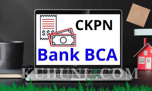 CKPN Bank BCA