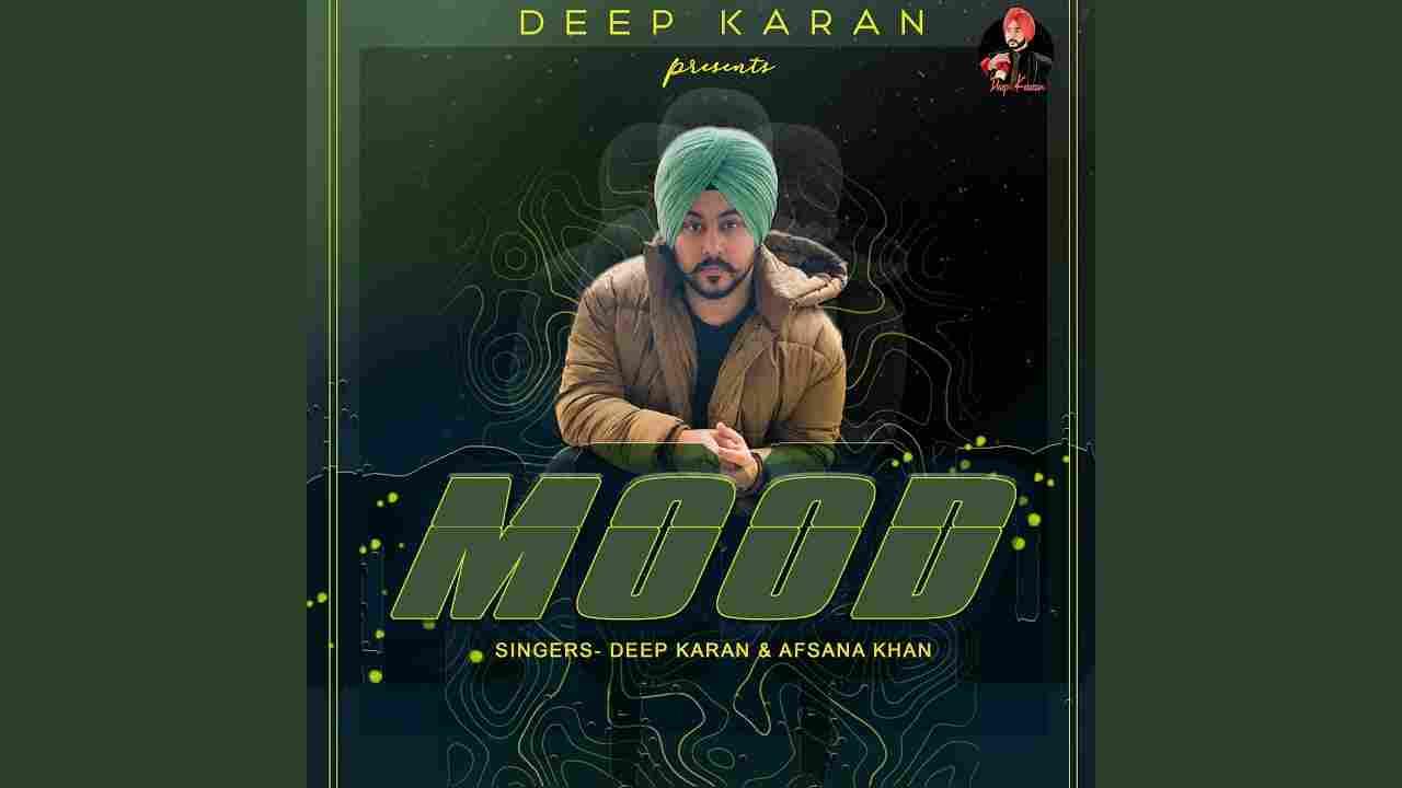 मूड Mood lyrics in Hindi Deep Karan x Afsana Khan Punjabi Song