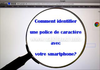 Comment identifier une police de caractère avec votre smartphone?