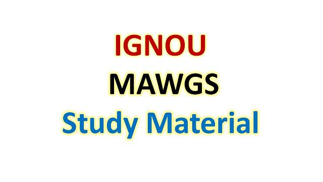 IGNOU MAWGS Study Material