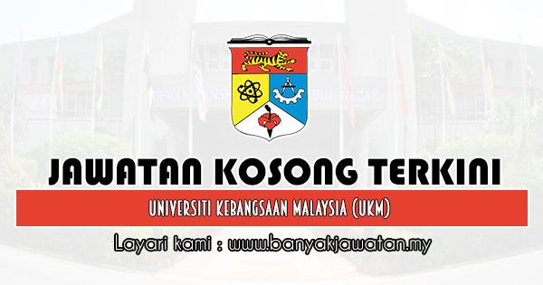 Jawatan Kosong 2020 di Universiti Kebangsaan Malaysia (UKM)