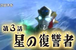 Spoiler Ultraman Taiga Episode 3