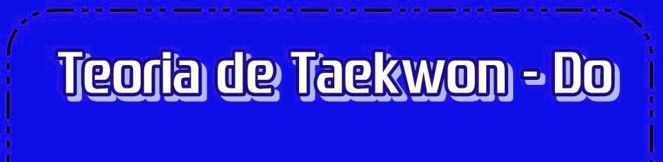 Teoría del Tae Kwon Do