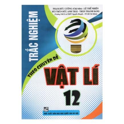 Trắc Nghiệm Theo Chuyên Đề Vật Lí 12 ebook PDF-EPUB-AWZ3-PRC-MOBI