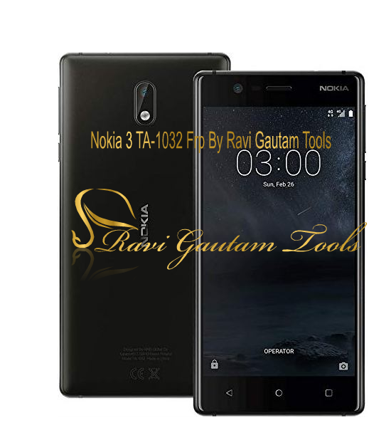 Nokia 3 TA1032 Frp By Ravi Gautam Tools