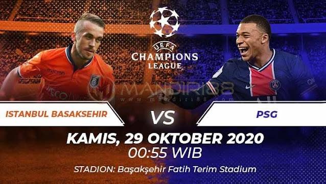 Prediksi Istanbul Basaksehir Vs Paris Saint Germain, Kamis 29 Oktober 2020 Pukul 00.55 WIB