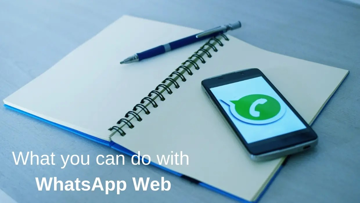 WhatsApp Web: All You Need to Know to Use WhatsApp on PC/Laptop