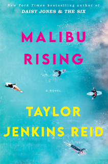 Book Review: Malibu Rising, by Taylor Jenkins Reid