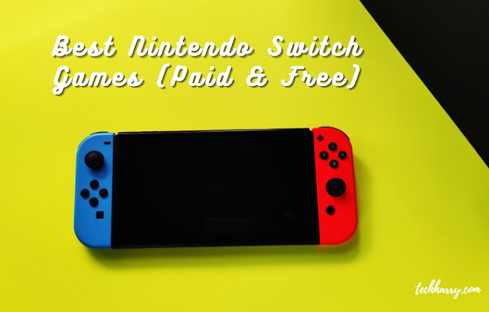 Best Nintendo Switch Games free and Best paid Nintendo Switch Games