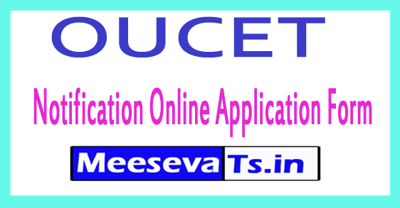 OUCET Notification  Online Application Form