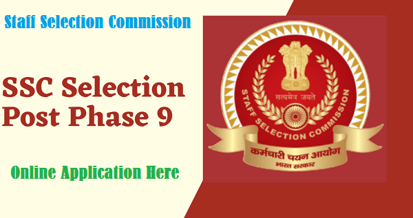 SSC Selection Post 2021 Phase 9 Notification