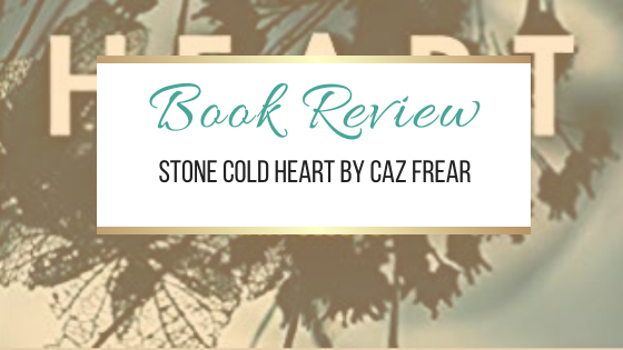#BookReview: Stone Cold Heart by Caz Frear