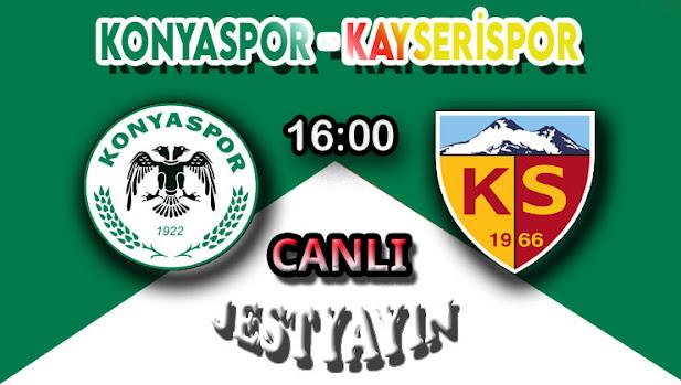 Konyaspor - Kayserispor canlı maç izle