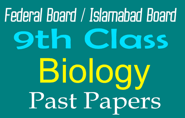 Past Papers Biology Federal Boards