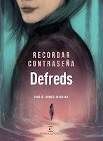 http://elcaosliterario.blogspot.com/2019/06/resena-recordar-contrasena-defreds.html