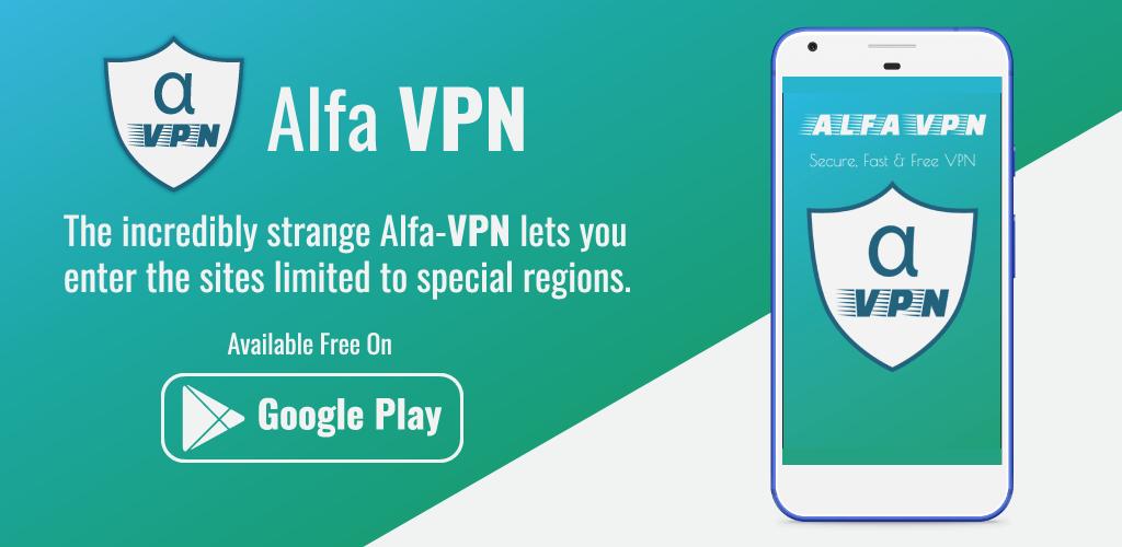 Alfa VPN Free Unblock proxy unblock websites ~ Free Android Apps