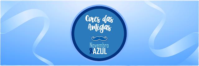Cores das Amigas Projeto Novembro Azul