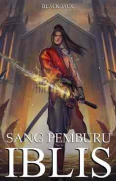 Novel Sang Pemburu Iblis Karya Black Jack Full Episode