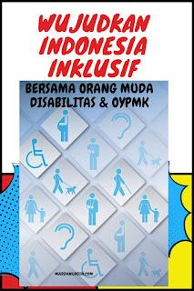 Wujudkan Indonesia Inklusif