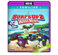 Surfs Up 2 WaveMania (2017) Web-DL 1080p Audio Dual Latino/Ingles 5.1