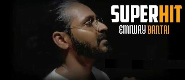 Superhit Lyrics in English :- Emiway Bantai