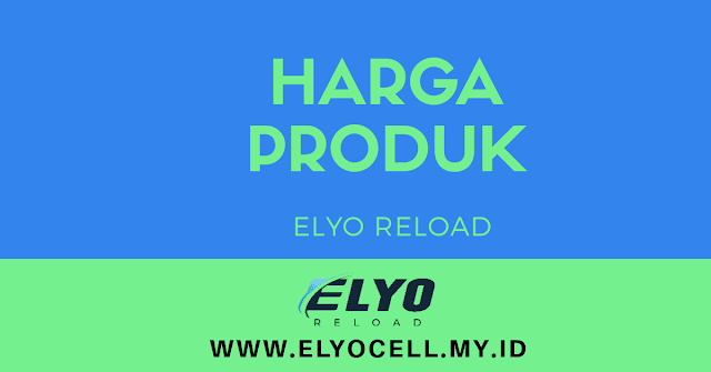 harga-produk-elyo-reload
