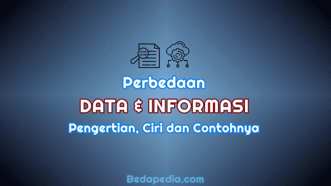 Perbedaan Data dan Informasi Beserta Contohnya